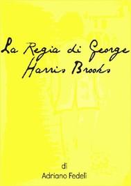 La Regia di George Harris Brooks - copertina