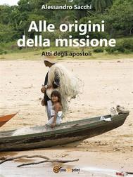 Alle origini della missione - copertina