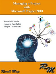 Managing a project with Microsoft Project 2010 - Librerie.coop