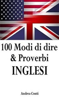 100 Modi di dire & Proverbi INGLESI - copertina