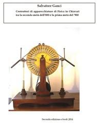 Costruttori di apparecchiature di Fisica in Chiavari tra la seconda metà dell'800 e la prima metà del '900 - copertina
