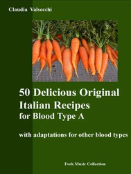 50 Delicious Original Italian Recipes for Blood Type A - copertina