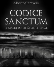 Codice Sanctum - Il segreto di Stonehenge - copertina