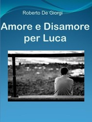 Amore e disamore per Luca - copertina