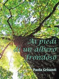 Ai piedi di un albero frondoso - copertina