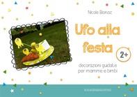 Ufo alla festa - Librerie.coop