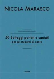 50 solfeggi parlati e cantati per gli studenti di canto - copertina