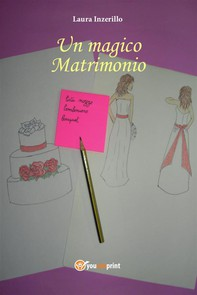 Un magico Matrimonio - Librerie.coop