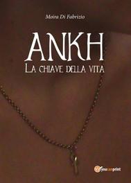 Ankh - La chiave della vita - copertina