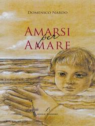Amarsi per Amare - copertina