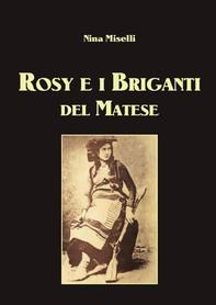 Rosy e i Briganti del Matese - Librerie.coop