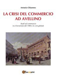La crisi del commercio ad Avellino - Librerie.coop