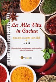 La Mia Vita in Cucina - copertina