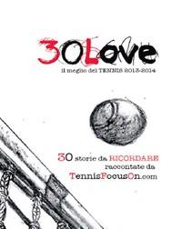 30 Love - il meglio del TENNIS 2013-2014 - copertina