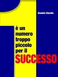 1 è un numero troppo piccolo per il successo - copertina