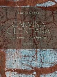 CARMINA CILENTANA per canto e orchestra volume primo - Librerie.coop