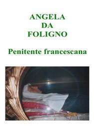 Angela da Foligno - Penitente francescana - copertina