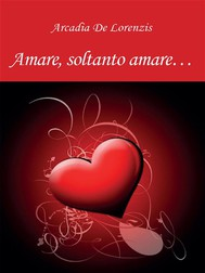 Amare, soltanto amare... - copertina