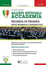 016 | Concorso Allievi Ufficiali Accademia Guardia di Finanza – Ruoli Normale e Aeronavale (Prova Preliminare, Tema, TPA) - copertina
