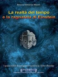 La realtà del tempo e la ragnatela di Einstein - copertina