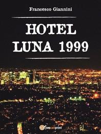 Hotel Luna 1999 - Librerie.coop