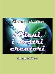 Alieni, i nostri creatori - copertina