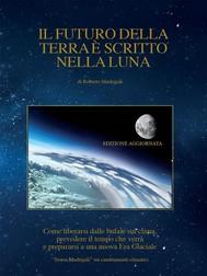 Il futuro della Terra è scritto nella Luna - copertina