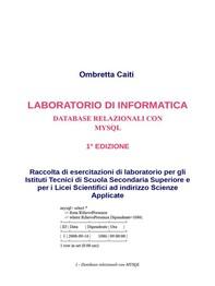 Laboratorio di informatica - Database Relazionali con Mysql - Librerie.coop