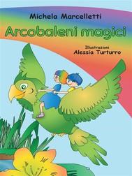Arcobaleni magici - copertina