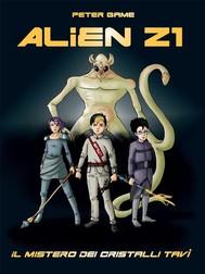 Alien Z1: scuola per cacciatori di alieni. - copertina