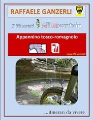 7 itinerari All Mountain nell'Appennino tosco-romagnolo - copertina
