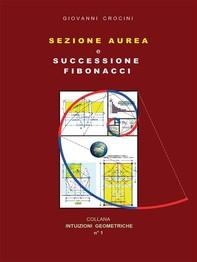 Sezione Aurea e successione Fibonacci - Librerie.coop