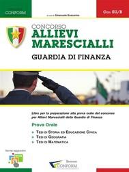 Concorso Allievi Marescialli - Guardia di Finanza Prova Orale - copertina