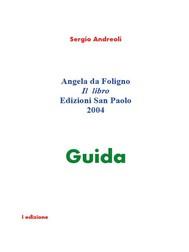 Angela da Foligno. Il libro. - copertina
