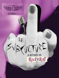 Le SubCulture a Ritmo di Rock 'n' Roll - Librerie.coop