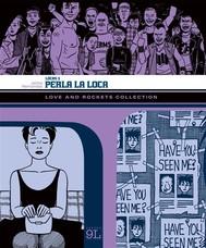 Love and Rockets Collection. Locas 3: Perla la loca (9L) - copertina