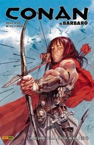 Conan il Barbaro 1. La regina della Costa Nera - copertina