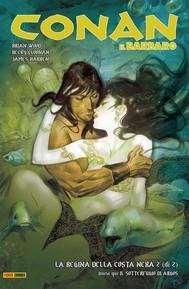 Conan il Barbaro 2. La regina della Costa Nera & Il sotterfugio di Argos - copertina