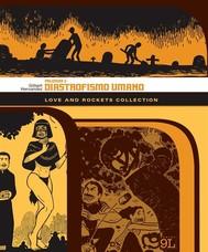 Love and Rockets Collection. Palomar 2: Diastrofismo umano (9L) - copertina