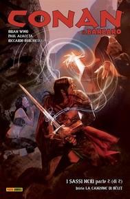 Conan il Barbaro 11. I Sassi Neri & La canzone di Bêlit - copertina