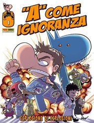 A come Ignoranza 1. Esplosione di esplosioni - copertina