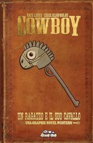 Cowboy: Un ragazzo e il suo cavallo (Novellini) - copertina