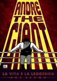 André The Giant: La vita e la leggenda (9L) - copertina