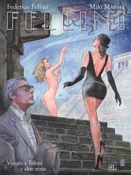 Fellini. Viaggio a Tulum e altre storie (9L) - copertina