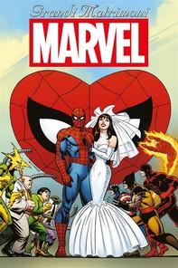 Grandi matrimoni Marvel - Librerie.coop