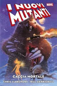I Nuovi Mutanti – Caccia Mortale - Librerie.coop