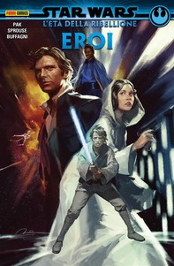 Star Wars: L'Età della Ribellione - Eroi - Librerie.coop
