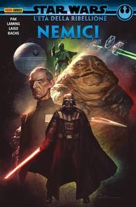Star Wars: L'Età della Ribellione - Nemici - Librerie.coop
