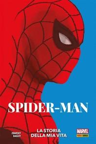 Spider-Man - La storia della mia vita - Librerie.coop