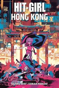 Hit-Girl: a Hong Kong - Librerie.coop